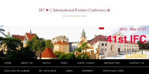 International Features Conference run by the European Broadcasting Union- part of award scheme.