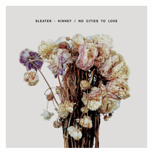 No Cities To Love is Sleater-Kinney's first release in a decade. Image: Amazon.co.uk