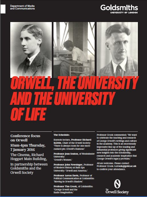 Orwell, the University and the University of Life poster. Image: Goldsmiths