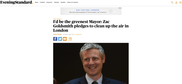 Online Evening Standard coverage 4th May 2016. Image: http://www.standard.co.uk/news/mayor/id-be-the-greenest-mayor-zac-goldsmith-pledges-to-clean-up-the-air-in-london-a3239681.html
